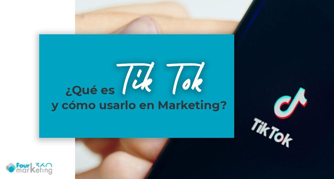 ¿Qué es Tik Tok y cómo usarlo en marketing? tik-tok